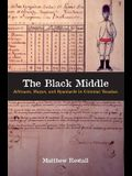 The Black Middle: Africans, Mayas, and Spaniards in Colonial Yucatan