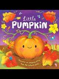 Nature Stories: Little Pumpkin: Padded Board Book