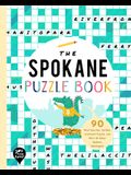 The Spokane Puzzle Book: 90 Word Searches, Jumbles, Crossword Puzzles, and More All about Spokane, Washington!