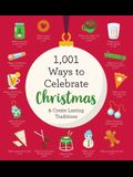 1,001 Ways to Celebrate Christmas: Embrace the Real Reason for the Season