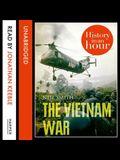 The Vietnam War Lib/E: History in an Hour