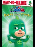 Gekko Takes Charge: Ready-To-Read Level 1
