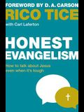 Honest Evangelism: How to Talk about Jesus Even When It's Tough