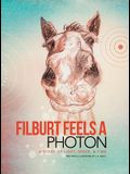 Filburt Feels a Photon: A Story of Light, Space, & Time