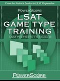 PowerScore LSAT Game Type Training: LSAT PrepTests 1 Through 20