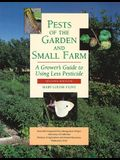 Pests of the Garden and Small Farm
