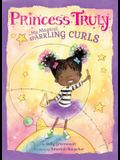 Princess Truly in My Magical, Sparkling Curls