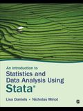 An Introduction to Statistics and Data Analysis Using Stata(r): From Research Design to Final Report