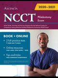 NCCT Phlebotomy Exam Study Guide: Test Prep and Practice Questions for the National Center for Competency Testing National Certified Phlebotomy Techni