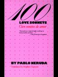 100 Love Sonnets: Cien sonetos de amor (Texas Pan American Series) (English and Spanish Edition)