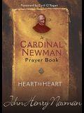 Heart to Heart: A Cardinal Newman Prayerbook