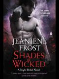 Shades of Wicked: A Night Rebel Novel