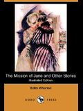 The Mission of Jane and Other Stories (Illustrated Edition) (Dodo Press)
