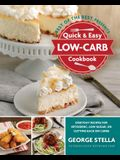 Quick & Easy Low-Carb Cookbook: Everyday Recipes for Ketogenic, Low-Sugar, or Cutting Back on Carbs