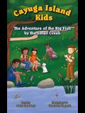 The Adventure of the Big Fish by the Small Creek