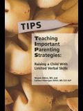 Teaching Important Parenting Strategies: Raising a Child with Limited Verbal Skills