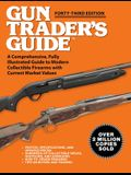 Gun Trader's Guide - Forty-Third Edition: A Comprehensive, Fully Illustrated Guide to Modern Collectible Firearms with Current Market Values