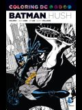 Coloring DC: Batman-Hush, Volume 1