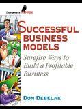 Successful Business Models: Surefire Ways to Build a Profitable Business