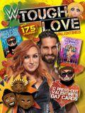 Wwe Tough Love Valentines