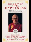 The Art of Happiness. His Holiness the Dalai Lama and Howard C. Cutler