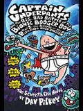 Captain Underpants and the Big, Bad Battle of the Bionic Booger Boy, Part 2: The Revenge of the Ridiculous Robo-Boogers (Captain Underpants #7), Volum
