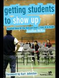 Getting Students to Show Up: Practical Ideas for Any Outreach Event---From 10 to 10,000