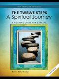 The Twelve Steps: A Spiritual Journey (Rev)