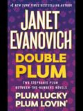Double Plum: Plum Lucky and Plum Lovin'