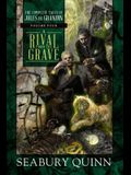 A Rival from the Grave, 4: The Complete Tales of Jules de Grandin, Volume Four