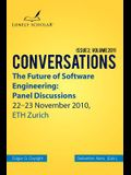 The Future of Software Engineering: Panel Discussions
