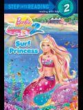 Surf Princess (Barbie) (Step into Reading)