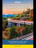 Moon Blue Ridge Parkway Road Trip: With Shenandoah & Great Smoky Mountains National Parks