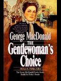 The Gentlewoman's Choice (MacDonald / Phillips series)