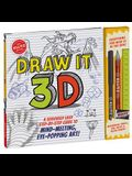 Draw It 3D [With Pens/Pencils and Eraser]
