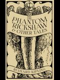 The Phantom 'Rickshaw and Other Tales