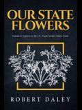 Our State Flowers: Alabama's Camelia to the U.S. Virgin Island's Yellow Cedar