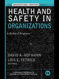 Health and Safety in Organizations: A Multilevel Perspective