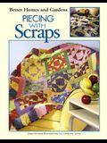 Piecing with Scraps (Leisure Arts #3497)