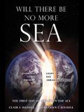 Will There Be No More Sea