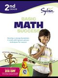 2nd Grade Basic Math Success Workbook: Activities, Exercises, and Tips to Help Catch Up, Keep Up, and Get Ahead