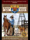 Ranch Life: Cowboys and Horses