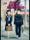 A Distant Neighborhood: Volume 2