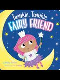 Twinkle, Twinkle, Fairy Friend