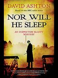 Nor Will He Sleep: An Inspector McLevy Mystery