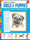 How to Draw Dogs & Puppies: Step-By-Step Instructions for 20 Different Breeds