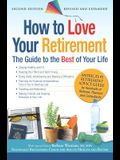 How to Love Your Retirement: The Guide to the Best of Your Life