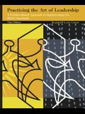 Practicing the Art of Leadership: A Problem-Based Approach to Implementing the ISLLC Standards (3rd Edition)