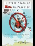 Thirteen Years of Hell in Paradise: An Account of the Caribbean Amblyomma Programme