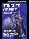 Tongues of Fire and Other Sketches: Expanded Edition